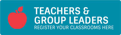 Teachers & Group Leaders, register your classrooms here.
